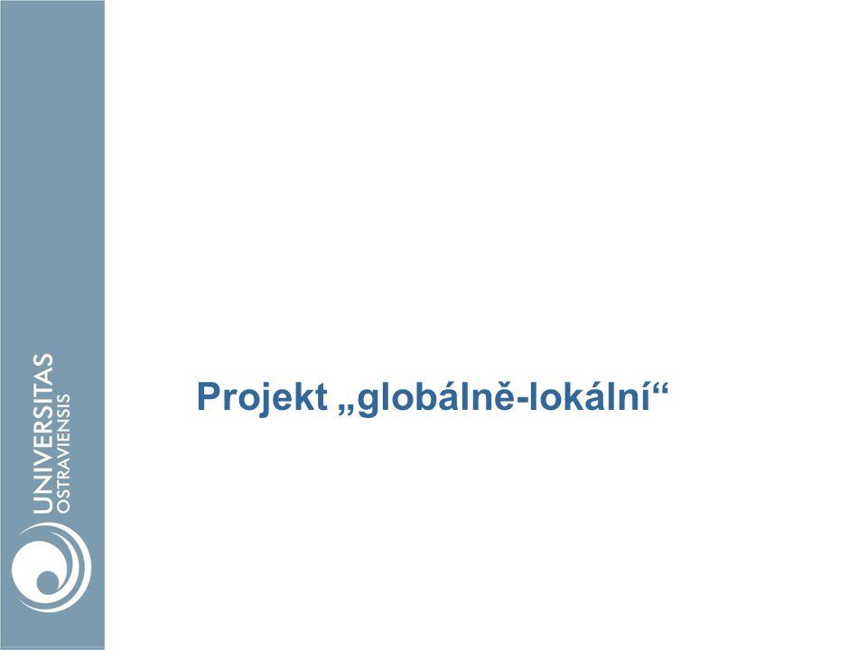 """Projekt """"globálně-lokální"""""""