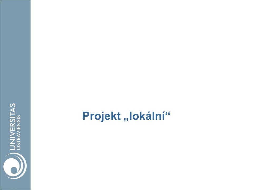 """Projekt """"lokální"""
