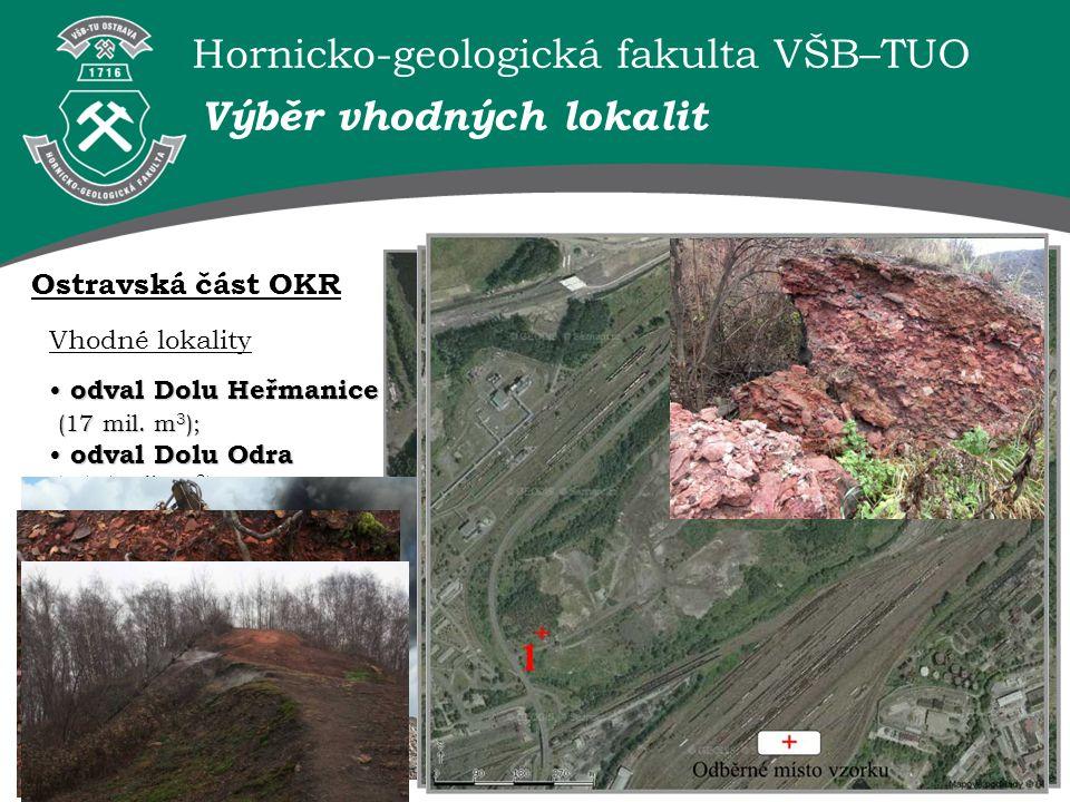 Hornicko-geologická fakulta VŠB–TUO Vhodné lokality odval Ronna (2,1 mil.