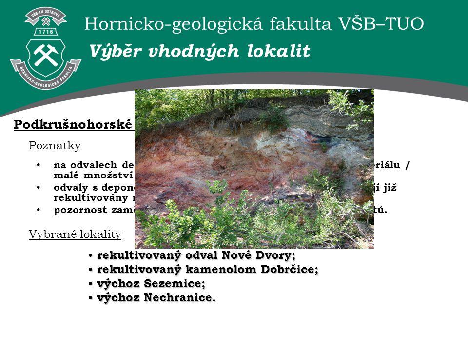 Hornicko-geologická fakulta VŠB–TUO Odběry vzorků ► Pozornost zaměřena na termicky modifikovaný materiál – makropetrografická klasifikace (Králík 1984).