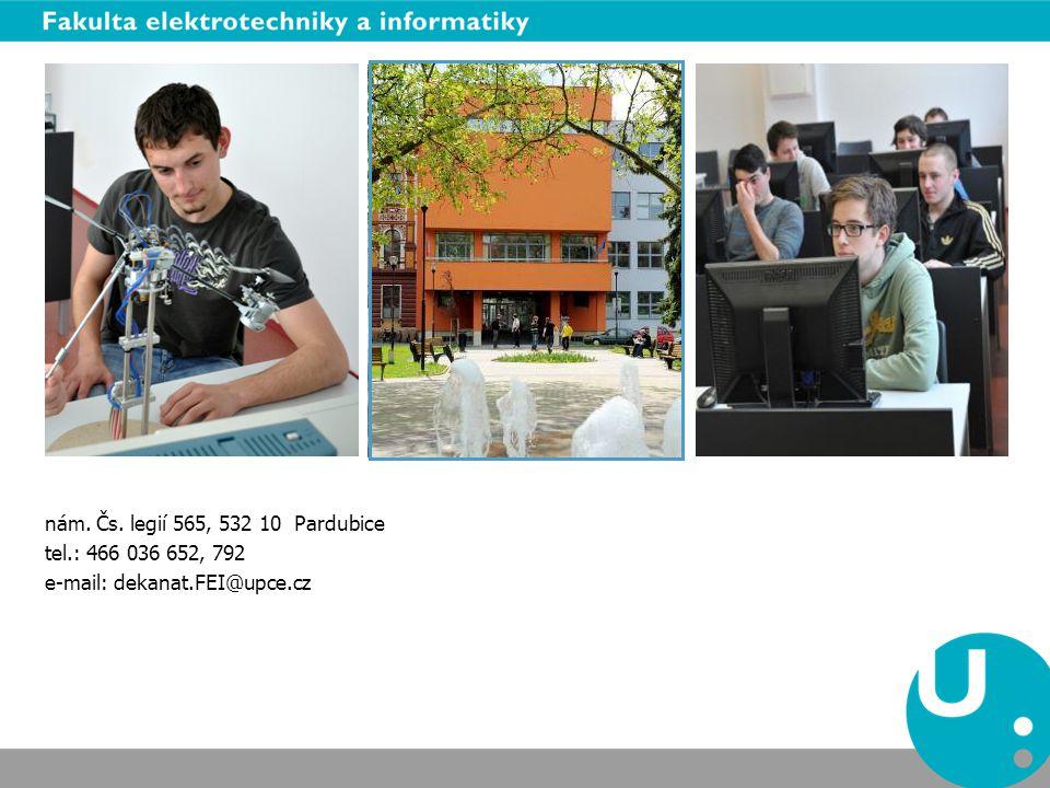 nám. Čs. legií 565, 532 10 Pardubice tel.: 466 036 652, 792 e-mail: dekanat.FEI@upce.cz
