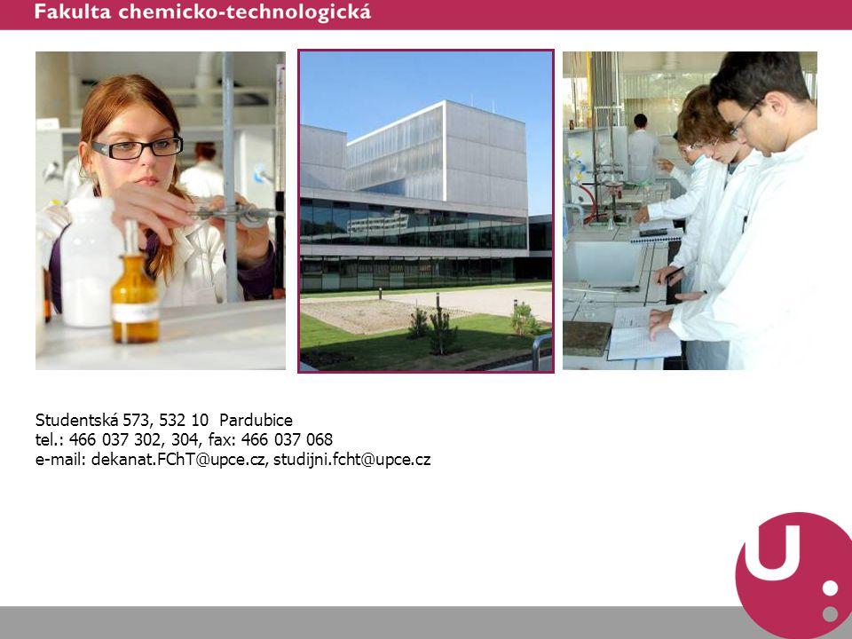 Studentská 573, 532 10 Pardubice tel.: 466 037 302, 304, fax: 466 037 068 e-mail: dekanat.FChT@upce.cz, studijni.fcht@upce.cz