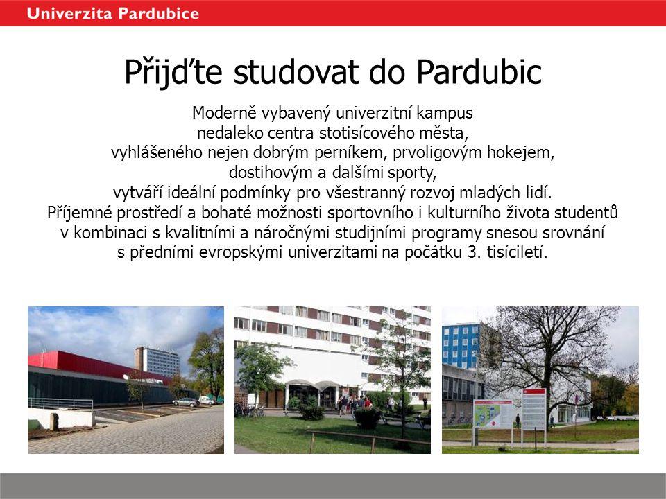 Přijďte studovat do Pardubic Moderně vybavený univerzitní kampus nedaleko centra stotisícového města, vyhlášeného nejen dobrým perníkem, prvoligovým h
