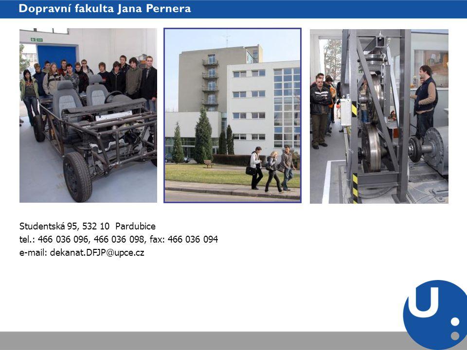 Studentská 95, 532 10 Pardubice tel.: 466 036 096, 466 036 098, fax: 466 036 094 e-mail: dekanat.DFJP@upce.cz