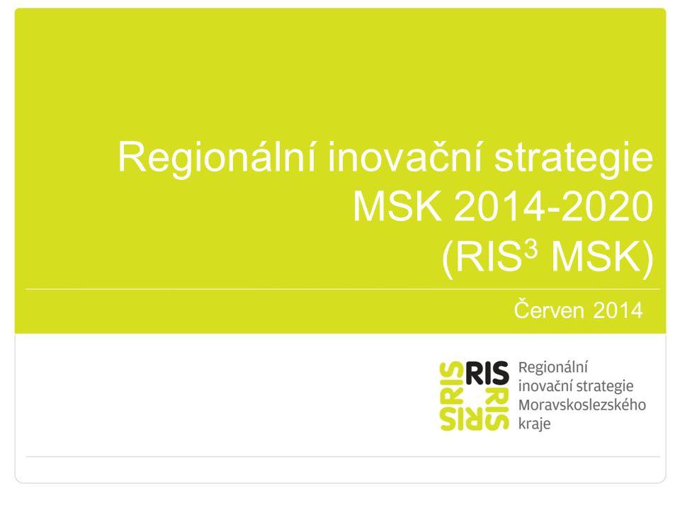 Regionální inovační strategie MSK 2014-2020 (RIS 3 MSK) Červen 2014