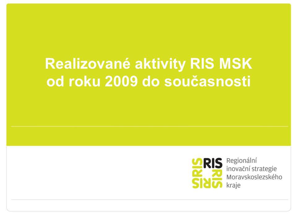 Realizované aktivity RIS MSK od roku 2009 do současnosti