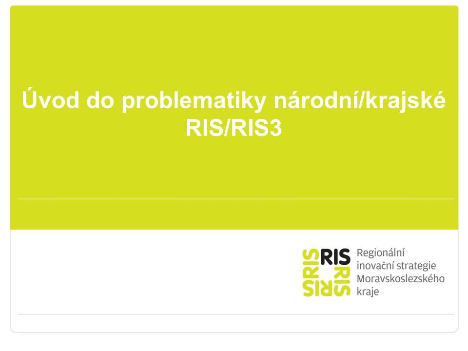 Úvod do problematiky národní/krajské RIS/RIS3