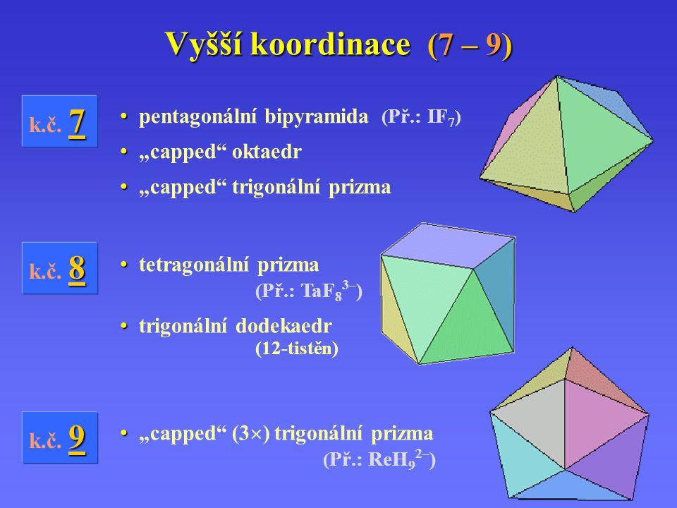 Vyšší koordinace (7 – 9) k.č.