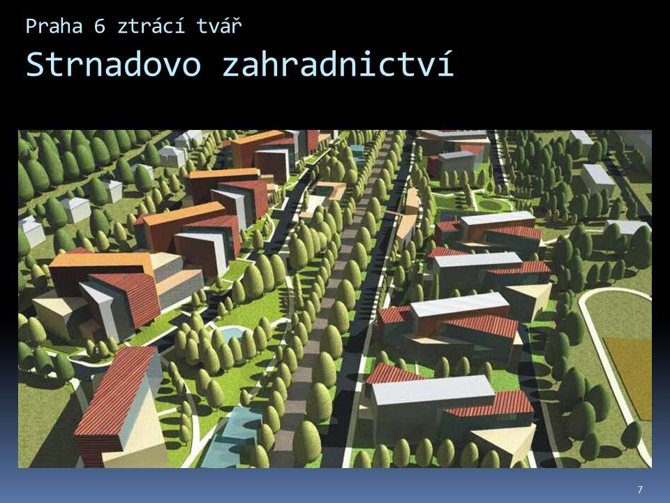 Praha 6 ztrácí tvář Strnadovo zahradnictví 7