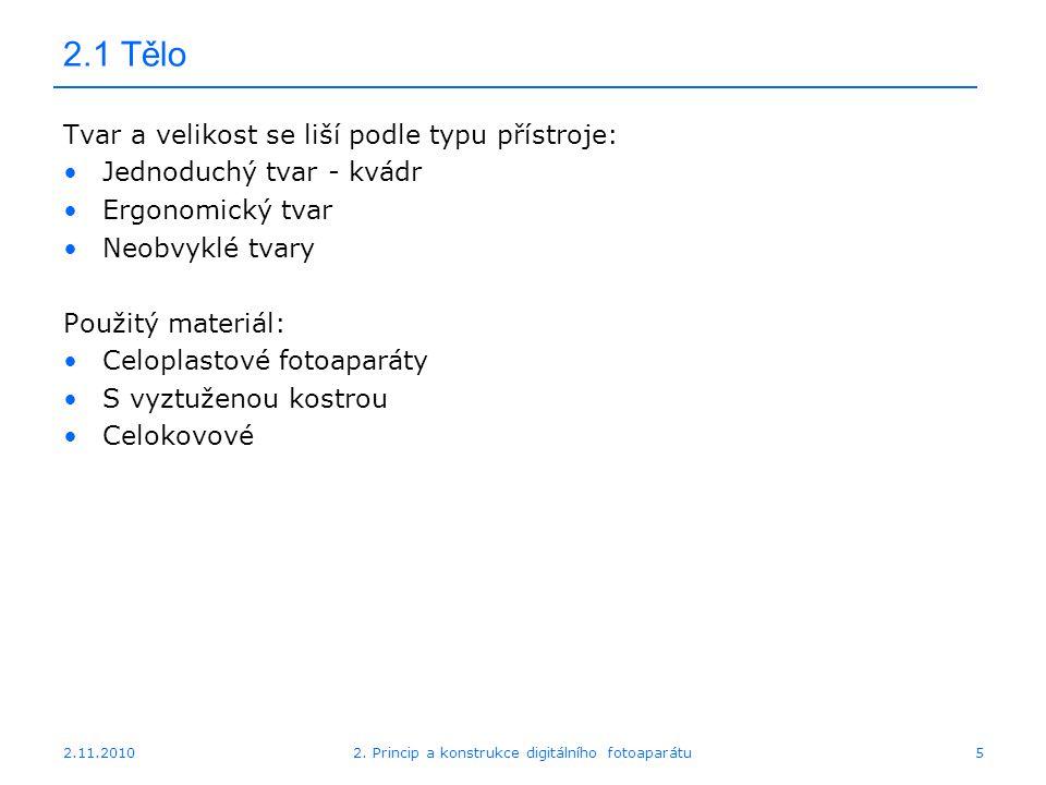 2.11.20102. Princip a konstrukce digitálního fotoaparátu36 2.1 Stabilizátor Minolta Dynax 7D