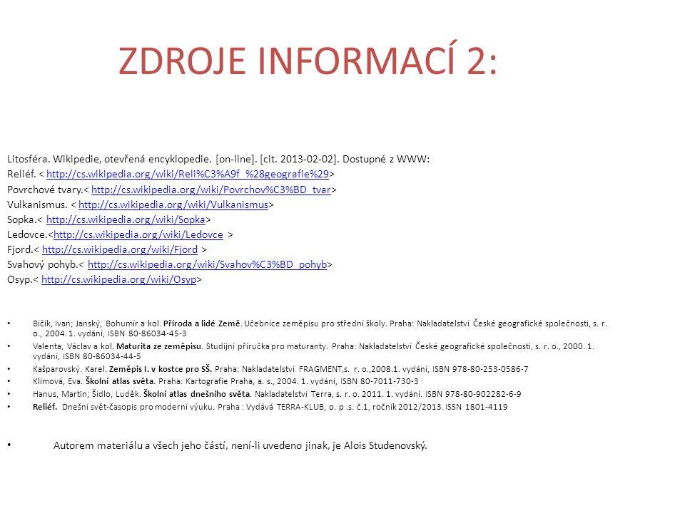 ZDROJE INFORMACÍ 2: Litosféra.Wikipedie, otevřená encyklopedie.