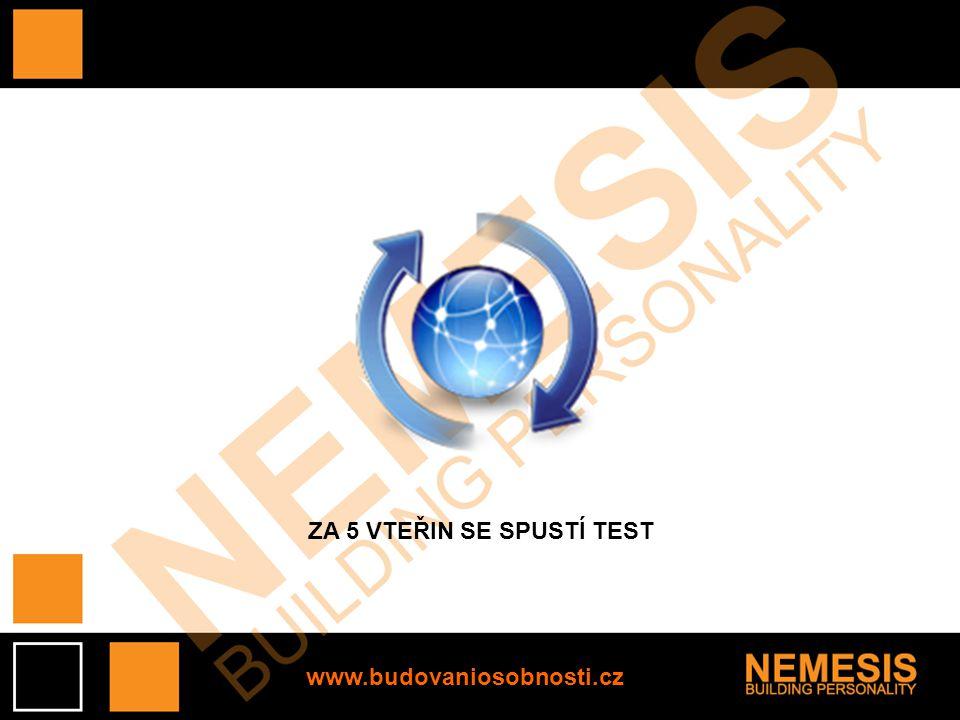 ZA 5 VTEŘIN SE SPUSTÍ TEST