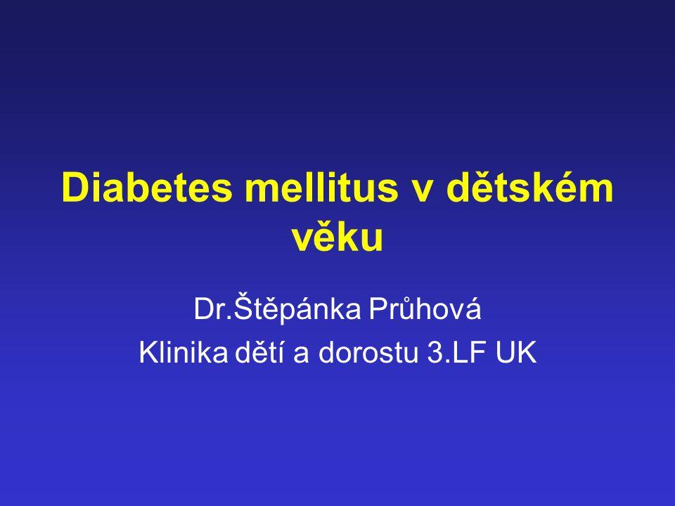 Diabetes mellitus Metabolické onemocnění různé etiologie charakterizované chronickou hyperglykémií v důsledku poruchy tvorby nebo účinku inzulínu nebo kombinací obou