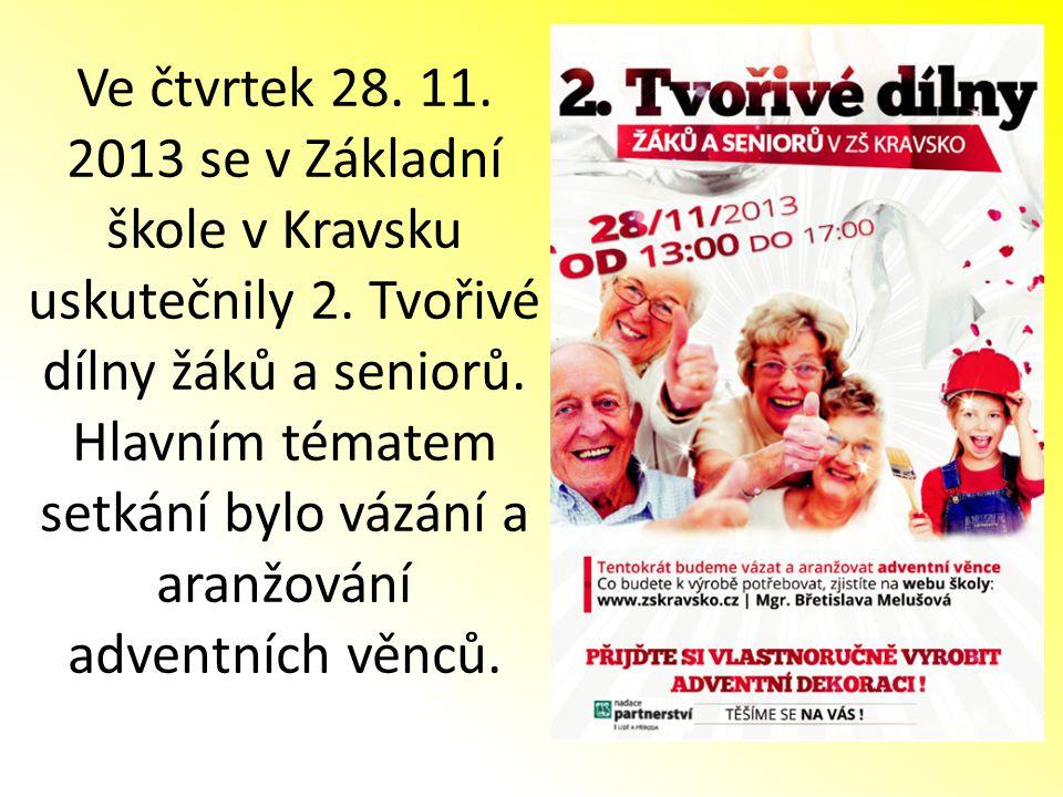 Ve čtvrtek 28.11. 2013 se v Základní škole v Kravsku uskutečnily 2.
