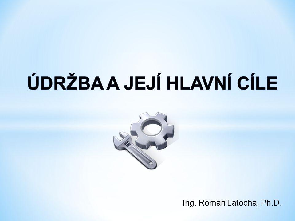 Ing. Roman Latocha, Ph.D.