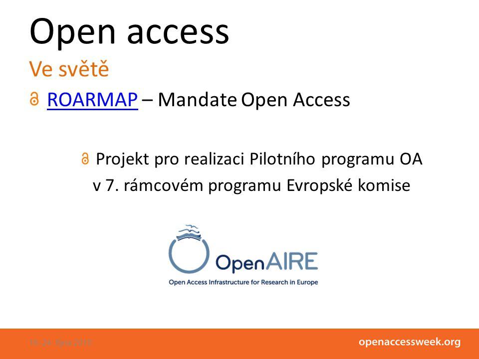 Open access Ve světě ROARMAPROARMAP – Mandate Open Access Projekt pro realizaci Pilotního programu OA v 7.