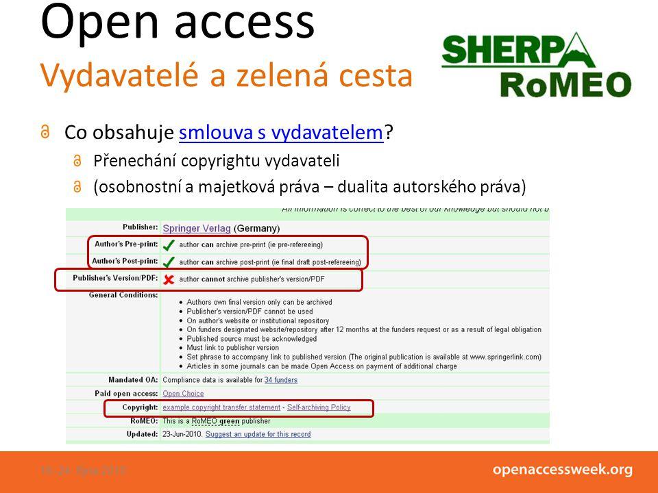 Open access Vydavatelé a zelená cesta Co obsahuje smlouva s vydavatelem smlouva s vydavatelem Přenechání copyrightu vydavateli (osobnostní a majetková práva – dualita autorského práva) 18.-24.