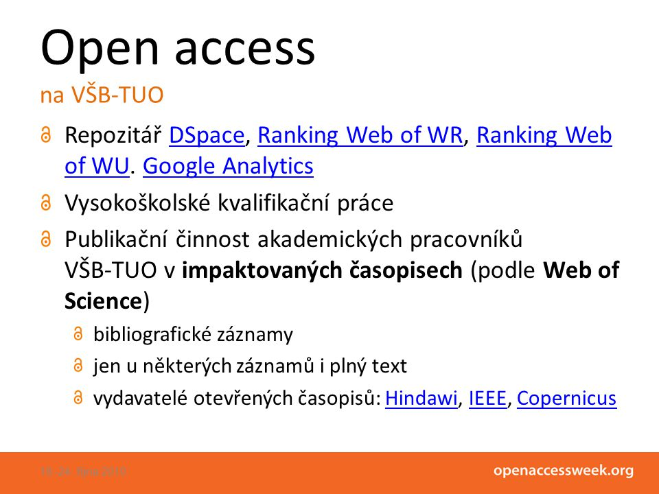 Open access na VŠB-TUO Repozitář DSpace, Ranking Web of WR, Ranking Web of WU.