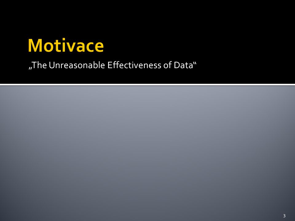 """The Unreasonable Effectiveness of Data 3"