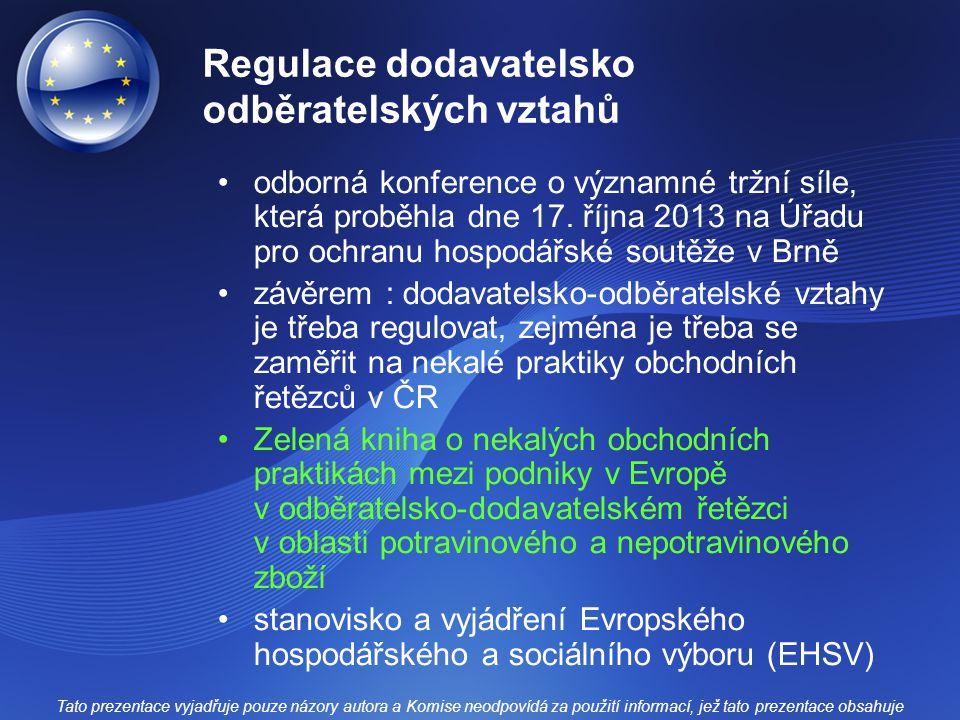 Regulace dodavatelsko odběratelských vztahů odborná konference o významné tržní síle, která proběhla dne 17. října 2013 na Úřadu pro ochranu hospodářs