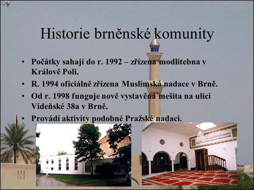 Historie brněnské komunity Počátky sahají do r.1992 – zřízena modlitebna v Králově Poli.