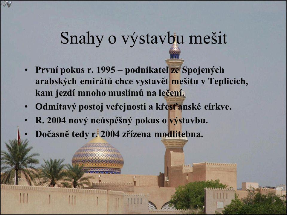 Snahy o výstavbu mešit První pokus r.