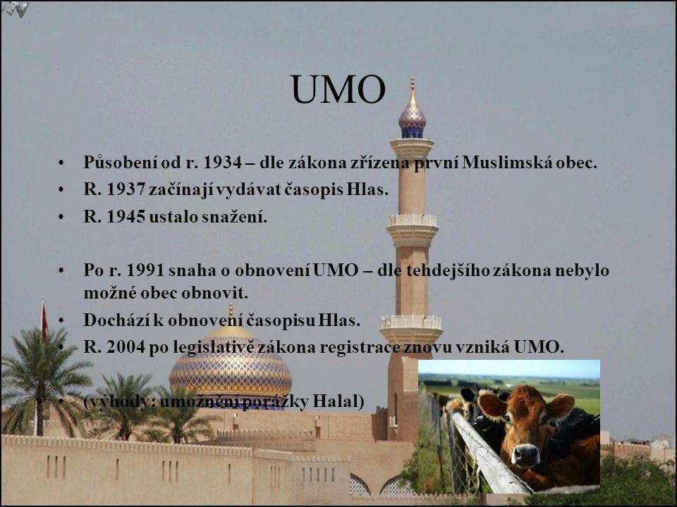 UMO Působení od r.1934 – dle zákona zřízena první Muslimská obec.