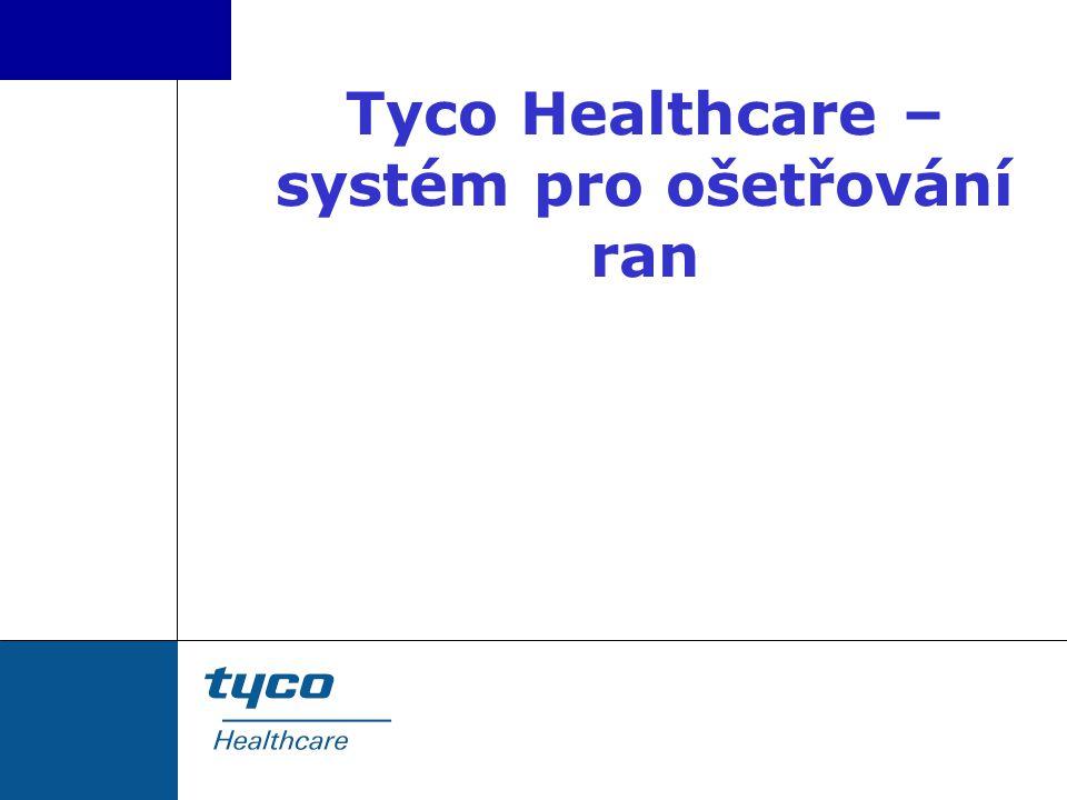 Tyco Healthcare – systém pro ošetřování ran