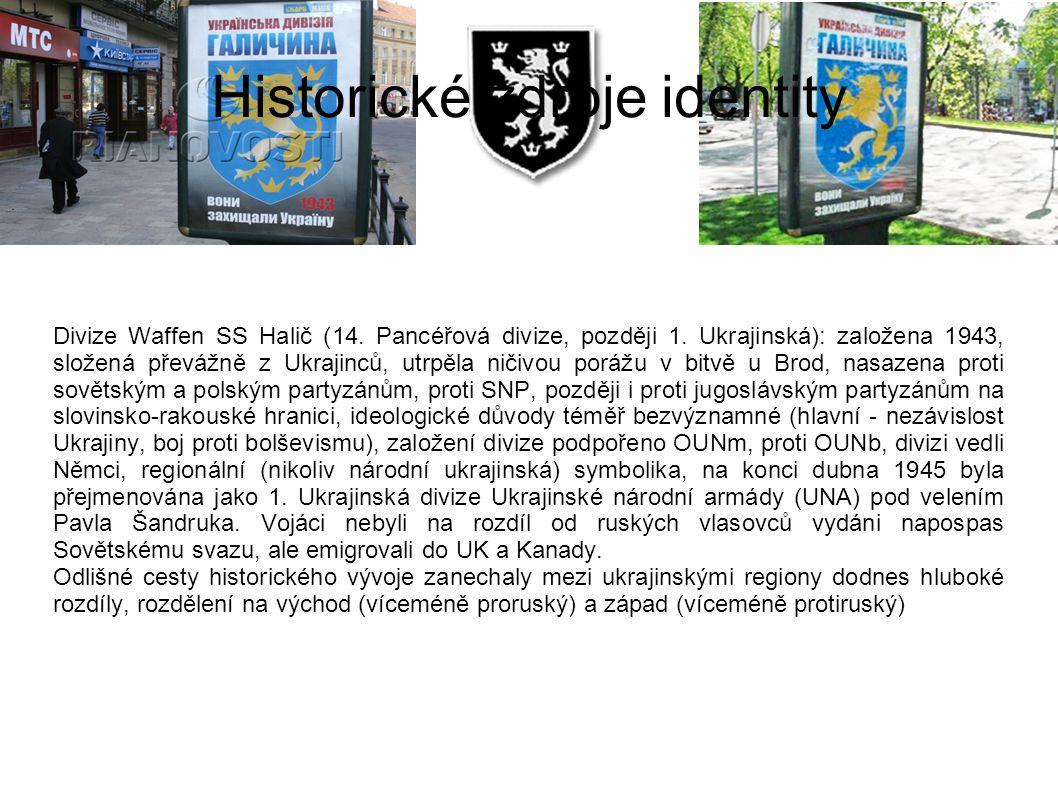 Historické zdroje identity Divize Waffen SS Halič (14. Pancéřová divize, později 1. Ukrajinská): založena 1943, složená převážně z Ukrajinců, utrpěla