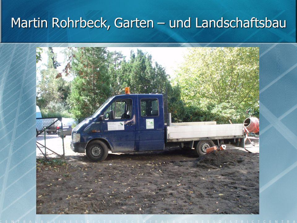 Martin Rohrbeck, Garten – und Landschaftsbau