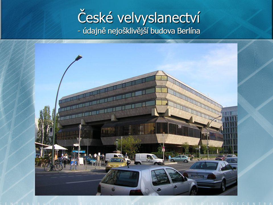 České velvyslanectví - údajně nejošklivější budova Berlína