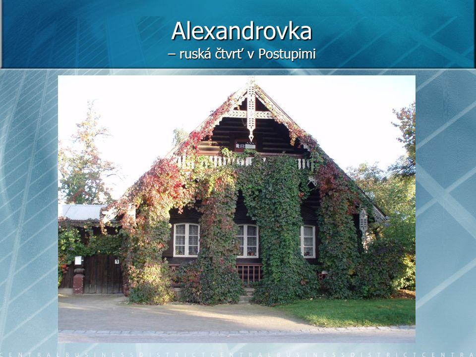 Alexandrovka – ruská čtvrť v Postupimi