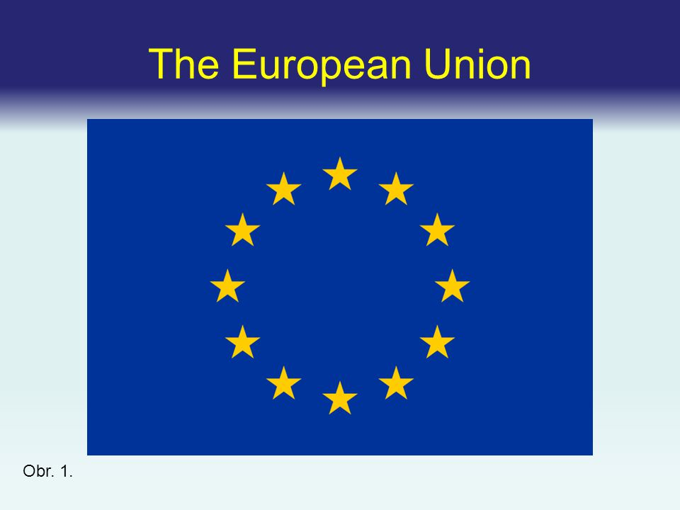 The European Union Obr. 1.