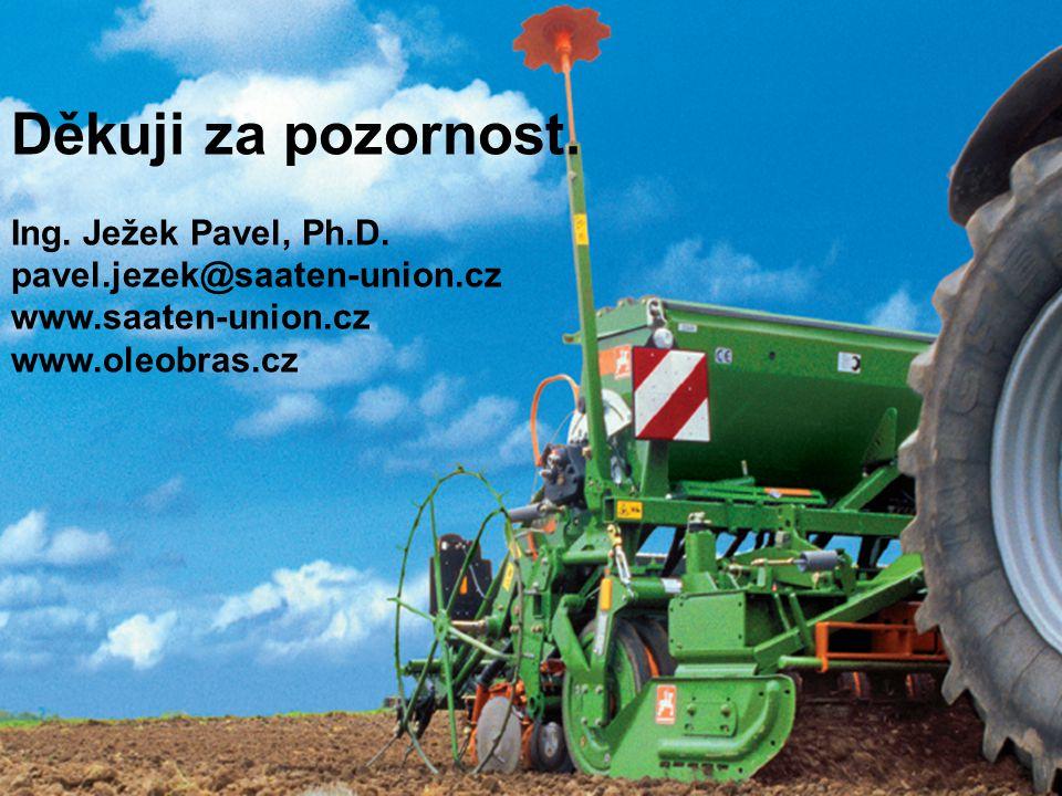 Děkuji za pozornost. Ing. Ježek Pavel, Ph.D. pavel.jezek@saaten-union.cz www.saaten-union.cz www.oleobras.cz