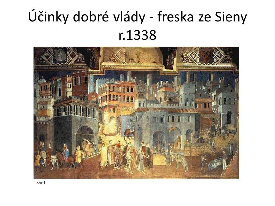Účinky dobré vlády - freska ze Sieny r.1338 obr.1