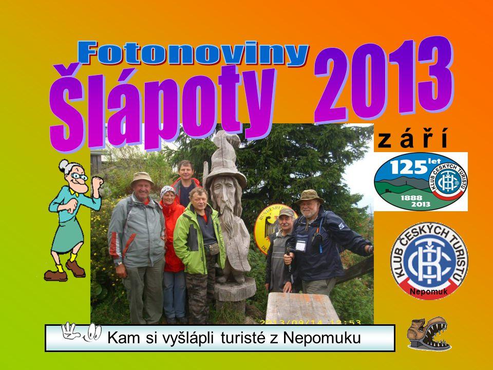 Kam si vyšlápli turisté z Nepomuku z á ř í Nepomuk