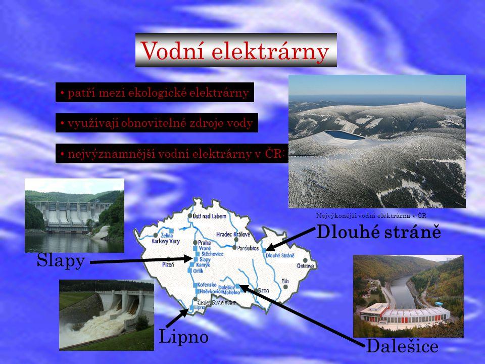 Vodní elektrárny patří mezi ekologické elektrárny využívají obnovitelné zdroje vody nejvýznamnější vodní elektrárny v ČR: Nejvýkonější vodní elektrárn