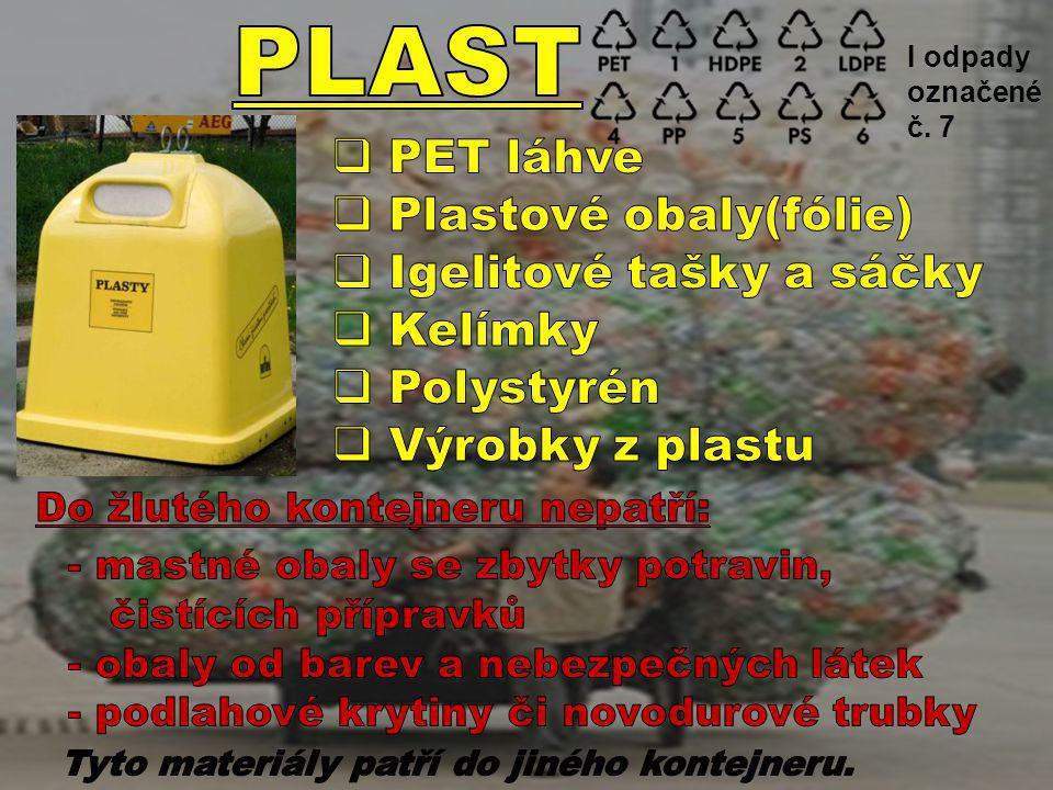 I odpady označené č. 7