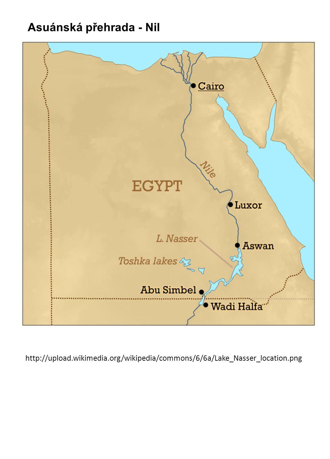 http://upload.wikimedia.org/wikipedia/commons/6/6a/Lake_Nasser_location.png Asuánská přehrada - Nil