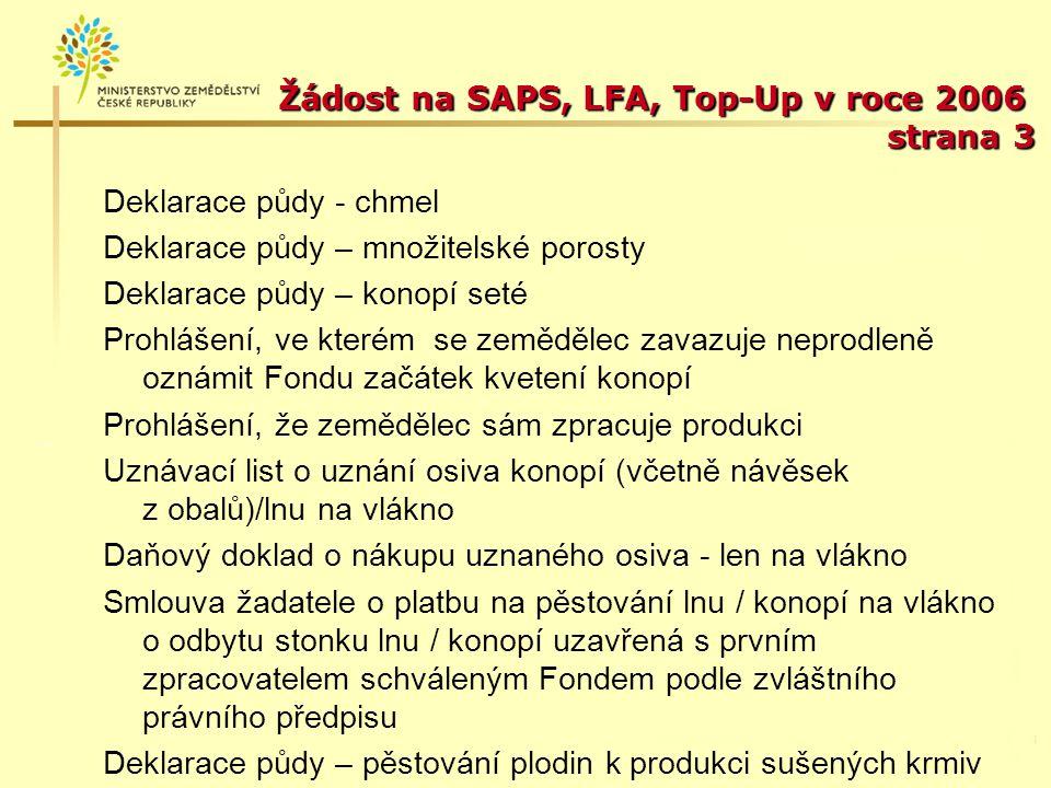 Žádost na SAPS, LFA, Top-Up v roce 2006 strana 4 Podpis musí být ověřen