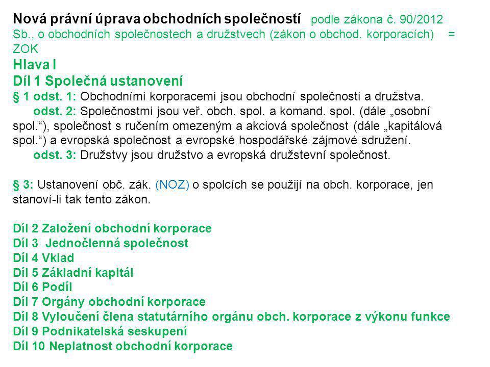 Nová právní úprava obchodních společností podle zákona č.