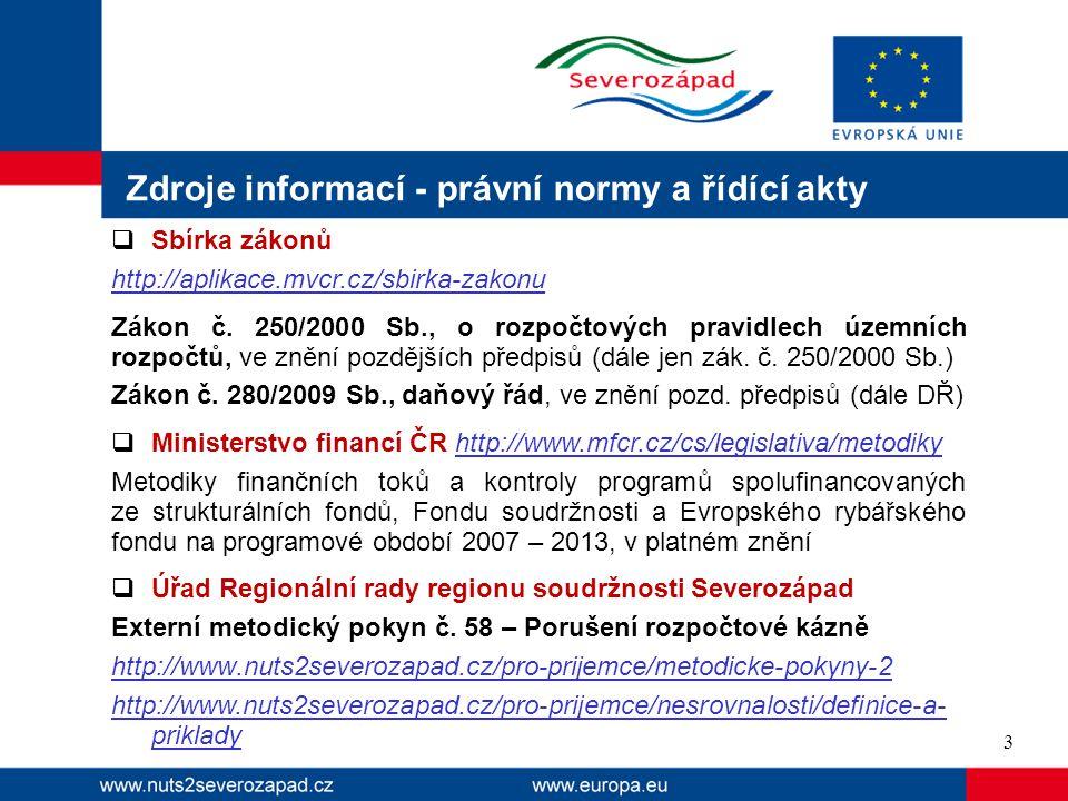 Definice nesrovnalosti Nesrovnalost = porušení právních předpisů ES nebo ČR v důsledku jednání nebo opomenutí hospodářského subjektu, které vede nebo by mohlo vést ke ztrátě v souhrnném rozpočtu EU nebo ve veřejném rozpočtu ČR, a to započtením neoprávněného výdaje do souhrnného rozpočtu EU nebo do veřejného rozpočtu ČR.
