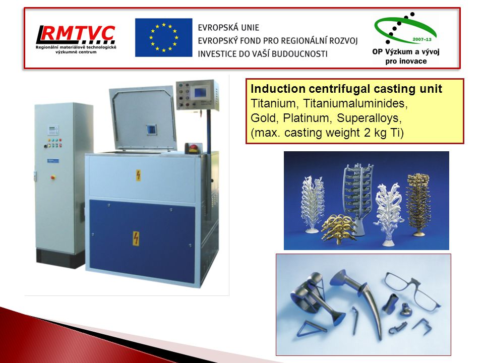 Induction centrifugal casting unit Titanium, Titaniumaluminides, Gold, Platinum, Superalloys, (max. casting weight 2 kg Ti)