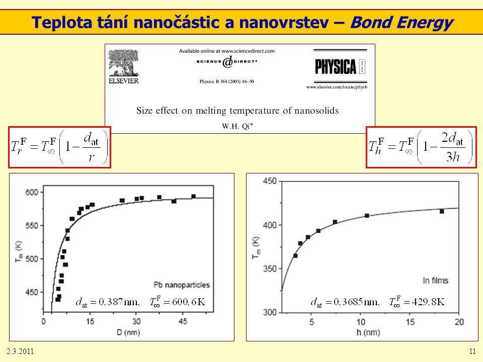 2.3.201111 Teplota tání nanočástic a nanovrstev – Bond Energy