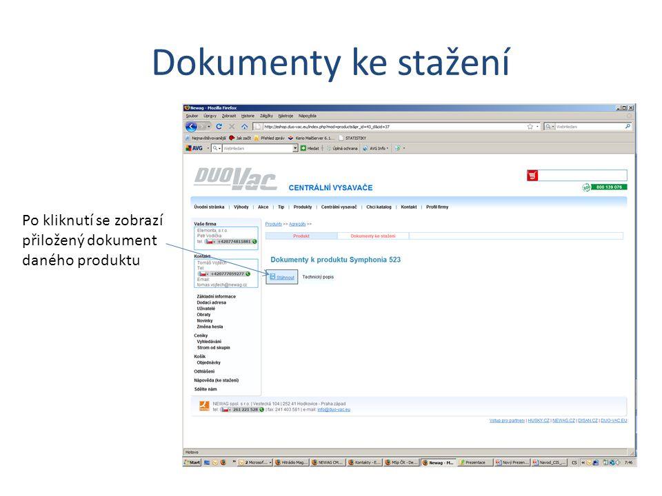 Dokumenty ke stažení Po kliknutí se zobrazí přiložený dokument daného produktu