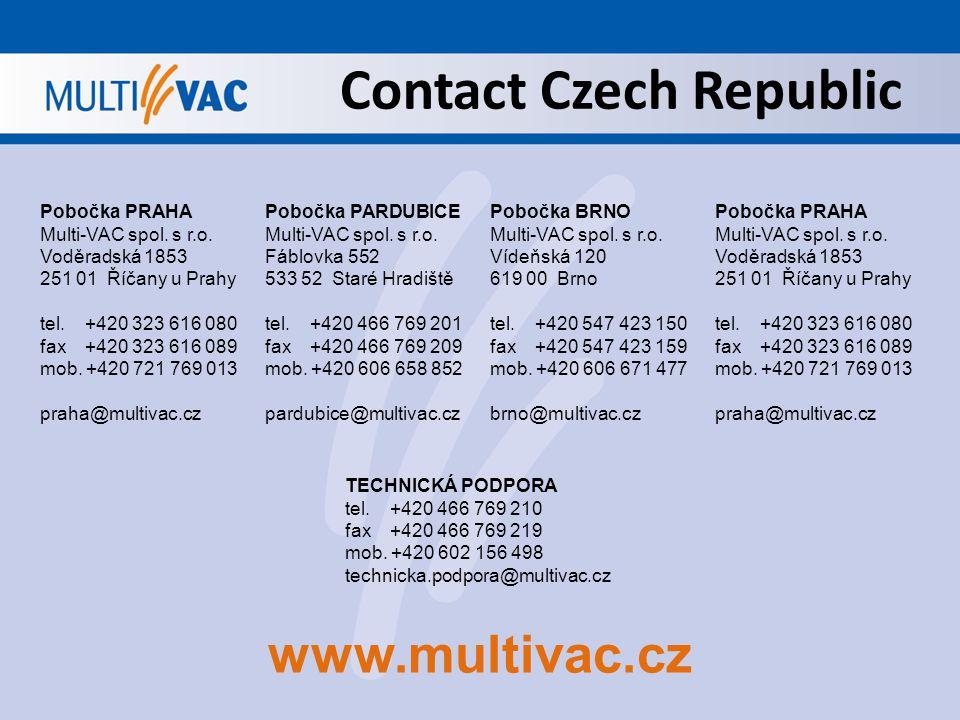 Contact Czech Republic Pobočka PRAHA Multi-VAC spol. s r.o. Voděradská 1853 251 01 Říčany u Prahy tel. +420 323 616 080 fax +420 323 616 089 mob. +420