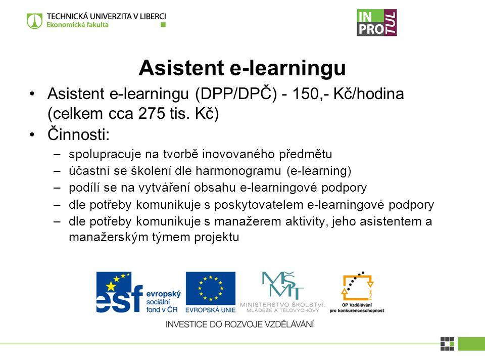 Asistent e-learningu Asistent e-learningu (DPP/DPČ) - 150,- Kč/hodina (celkem cca 275 tis.