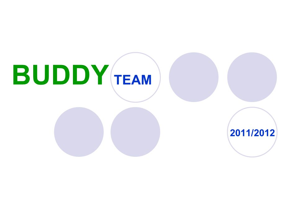 BUDDY TEAM 2011/2012
