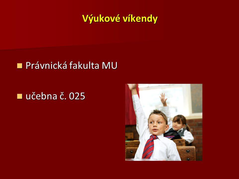 Knihovna PrF MU ( http://www.law.muni.cz/content/cs/pro-verejnost/knihovna/ ) http://www.law.muni.cz/content/cs/pro-verejnost/knihovna/ ELEKTRONICKÉ DATABÁZE (právnické / víceoborové) ELEKTRONICKÉ DATABÁZE (právnické / víceoborové) publikace, periodika, sbírky zákonů, judikáty publikace, periodika, sbírky zákonů, judikáty on-line fultextové databáze on-line fultextové databáze ON-LINE KATALOGY ON-LINE KATALOGY Kopírování – 100 kopií / semestr / osoba zdarma  prodloužená otevírací doba: –pátek:do 20:00 hod.