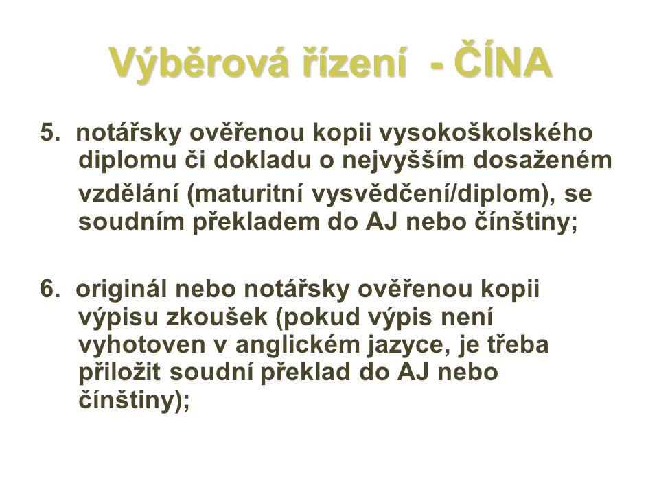 Výběrová řízení - ČÍNA 5.